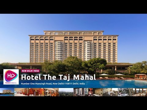 Hotel The Taj Mahal New Delhi India