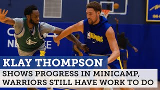 Klay Thompson, Warriors show progress in minicamp; Steve Kerr says more work to be done | NBC Sports