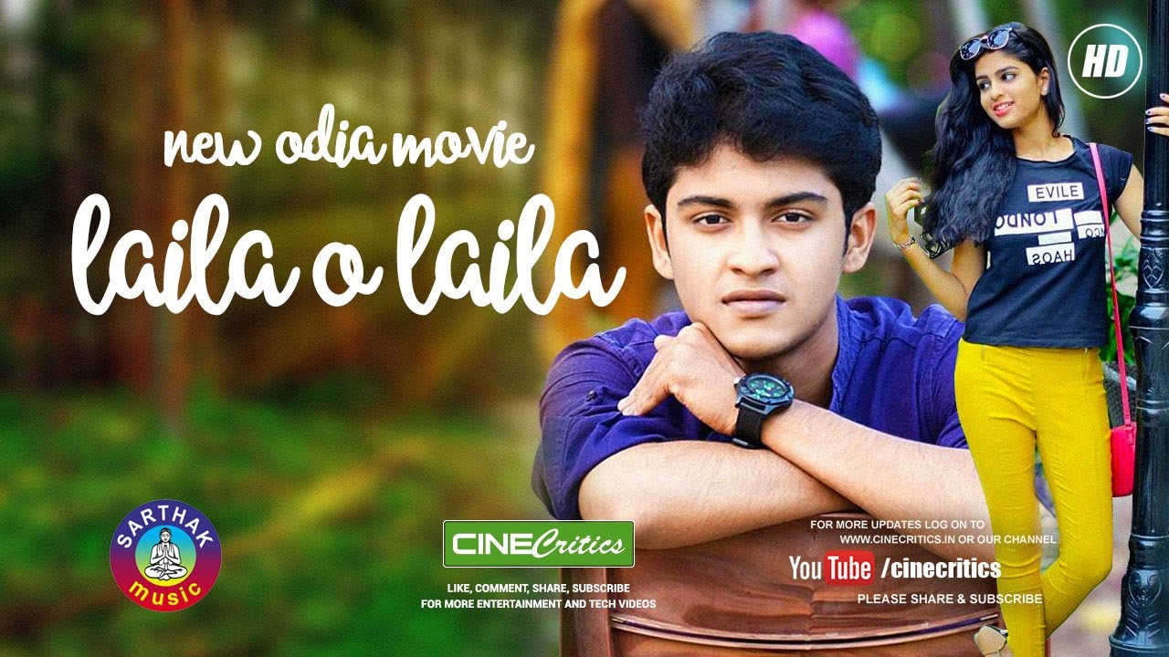 New odia movie laila o all mp3 song download