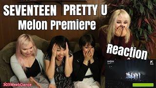 Video [Reaction] SEVENTEEN 세븐틴 - PRETTY U 예쁘다  Melon Premiere Showcase Live download MP3, 3GP, MP4, WEBM, AVI, FLV April 2018