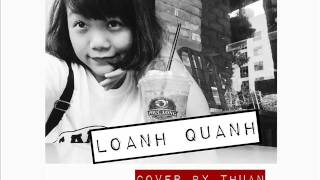 LOANH QUANH | Mademoiselle | cover by Thuận
