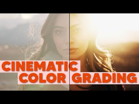 How To Achieve Cinematic Color Grading For Your Films!
