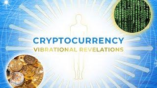 Vibrational Revelations: Cryptocurrency