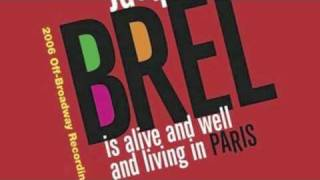 Jacques Brel is Alive and Well and Living in Paris (2006 Revival) - Jackie