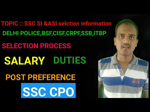 SSC CPO SI'S &ASI in CISF || SALARY,TRINING,DUTIES,selection process| complete information about SI