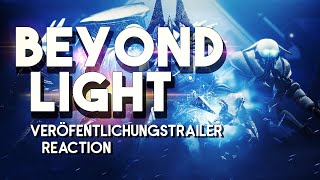 Beyond Light - Veröffentlichungstrailer | Reaction [German | Deutsch]