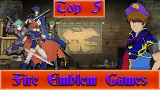 The Top 5 Best Fire Emblem Games Of All Time