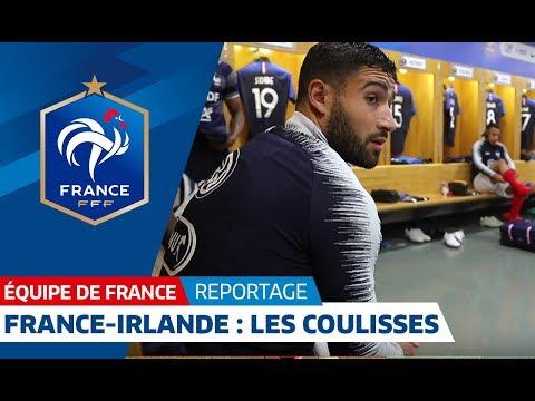 Equipe de France : France - Irlande : dans les coulisses avec les Bleus I FFF 2018