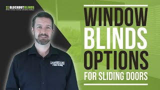 Window blind options for your sliding doors?