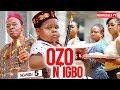 OZO N'IGBO SEASON 5 (New Movie)| 2019 NOLLYWOOD MOVIES