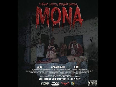 MONA (Garis Part 2) - AZAMRHADIO x $AN x YAPH