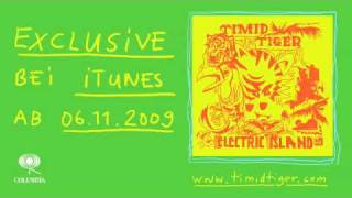 Timid Tiger - Electric Island EP ab 6.11. (Minelli, dein Hoden)