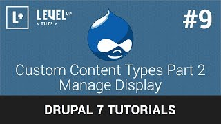 Drupal Tutorials #9 - Custom Content Types Part 2 Manage Display