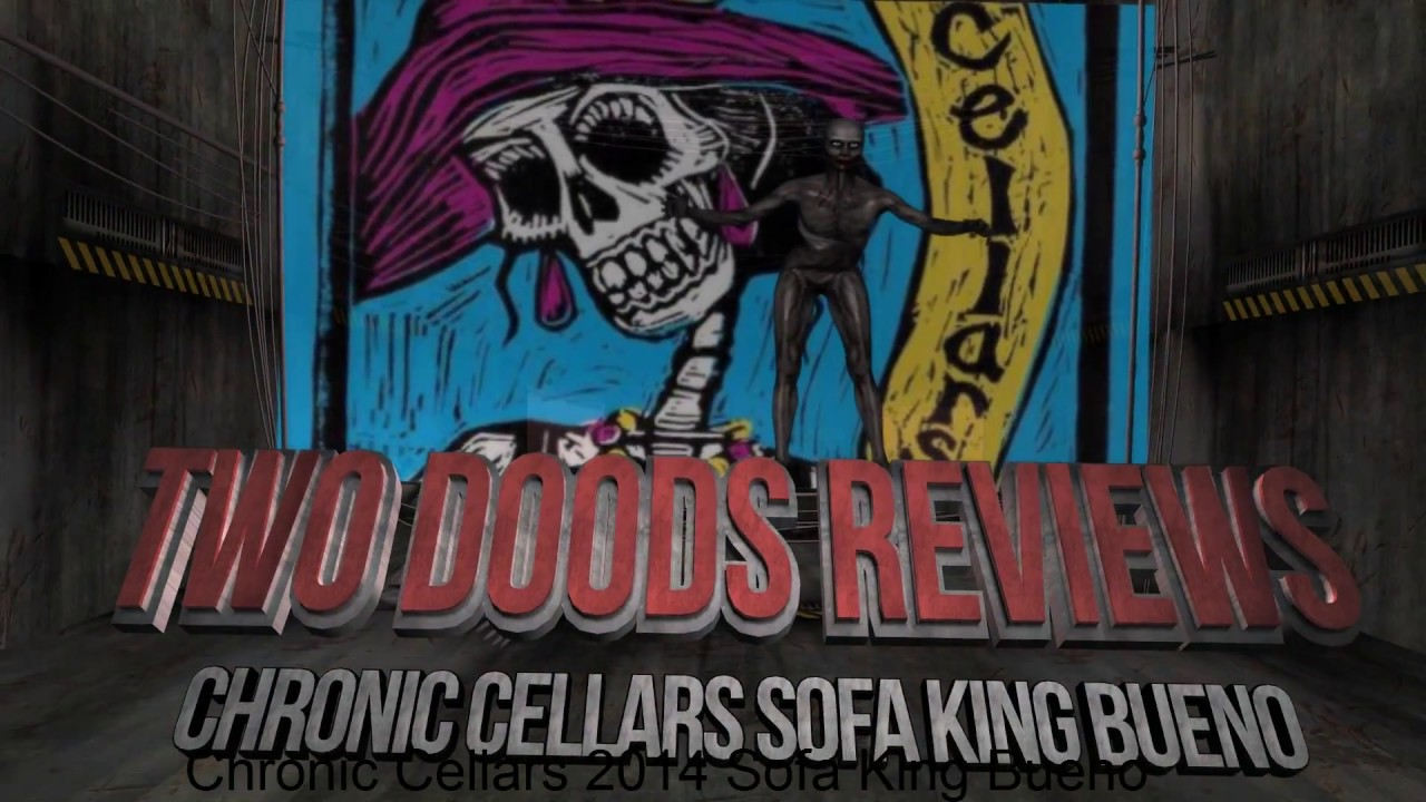 Wine Review Chronic Cellars 2014 Sofa King Bueno Youtube