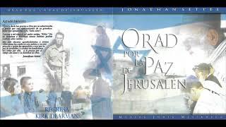 Jonathan Settel Orad Por La Paz De Jerusalén Música Judía Mesianica Disco Completo HD