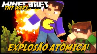 Minecraft: EXPLOSÃO ATÔMICA! #2 (TNT WARS C/ LUCKY BLOCK MOD)