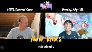 ABDL Summer Camp:  🎀 Aww, Knots! ➰