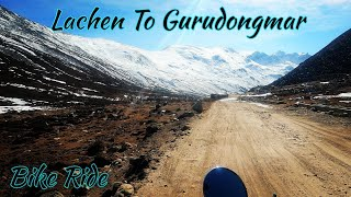 Lachen To Gurudongmar Lake Bike Ride   Kolkata To Gangtok Ep3