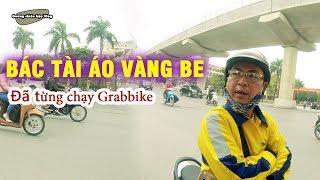 Bác tài  BE từng chạy Grabbike
