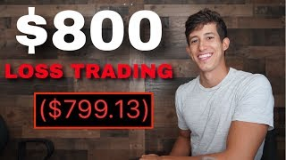 $800 LOSS DAY TRADING | MY MISTAKE