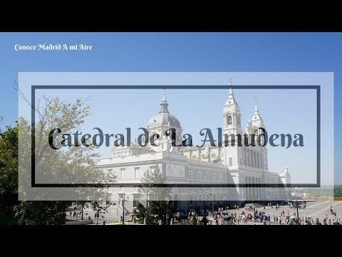 CATEDRAL DE LA ALMUDENA - Conoce Madrid A mi Aire