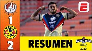 Atlético San Luis 1-2 América RESUMEN Liga MX | Gol de Henry Martín y los del Piojo vuelven a ganar