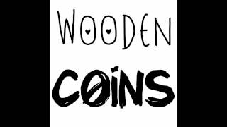 Wooden Coins - My Darlin'