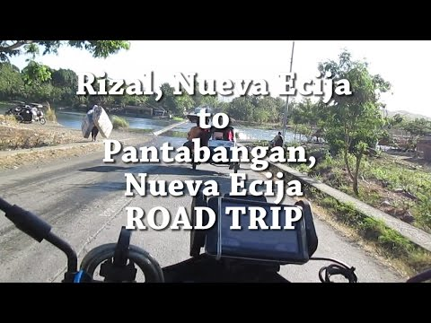 Rizal, Nueva Ecija to  Pantabangan, Nueva Ecija Road Trip