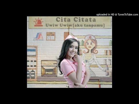Cita Citata - Uwiw Uwiw Aku Tanpamu (Video Musik Dangdut Terbaru 2016)