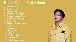 Download lagu Rizky Febian Full Album Terbaru Terpopuler 2020 - Makna Cinta ll Penyemangat Kerja