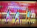 ► rollton combat. ►  Mmm Yeah DANCE