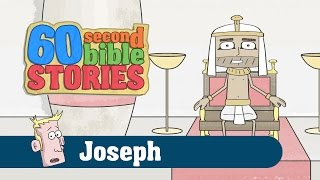 60 Second Bible Stories: Joseph