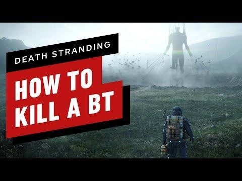 Death Stranding: How to Kill (Or Avoid) BTs