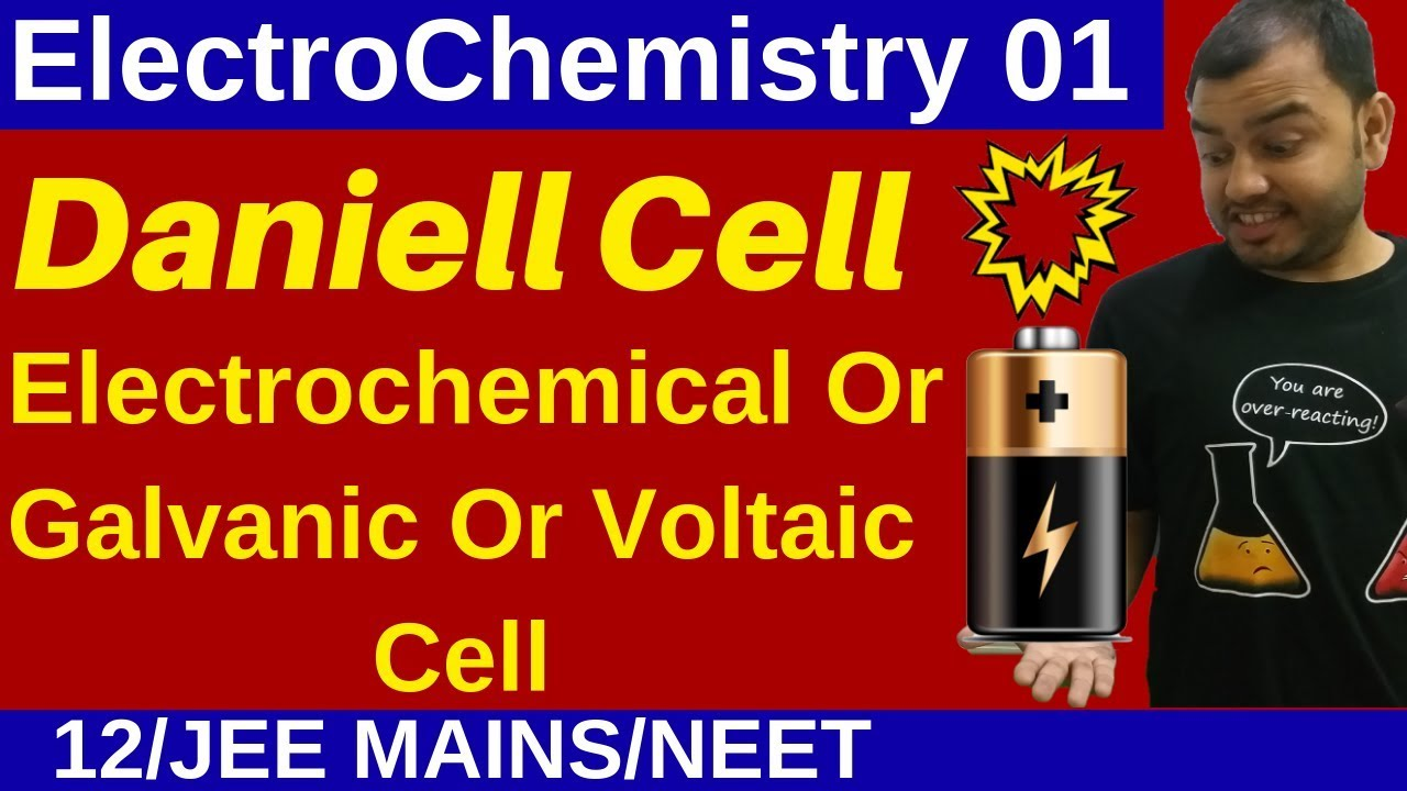 Class 12 Chapter 2 I ElectroChemistry 01 : Daniell Cell - Electrochemical /  Galvanic / Voltaic Cell