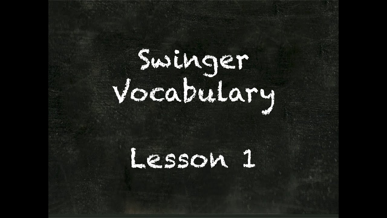 Swinger vocabulary