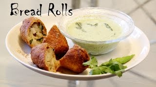 Bread Rolls Recipe | Indian Party Starter Recipes & Tea Time Snacks Ideas By Shilpi