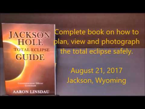 Jackson, Wyoming total eclipse guide book