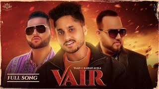 VAIR - Yaad (Official Video) Karan Aujla | Deep Jandu | Rupan Bal & Rubbal GTR
