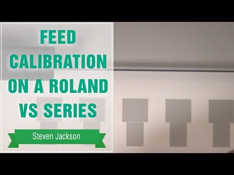 Feed Calibration on a Roland VS Series