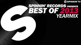 Repeat youtube video Spinnin' Records presents Best Of 2013 Year Mix