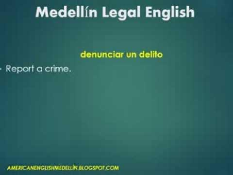 Legal English Medellin Vocabulary - Report a Crime