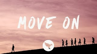 Mike Posner - Move On (Lyrics)
