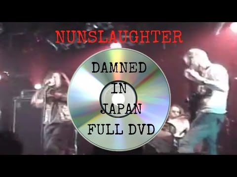 Nunslaughter Live Damned In Japan Full DVD