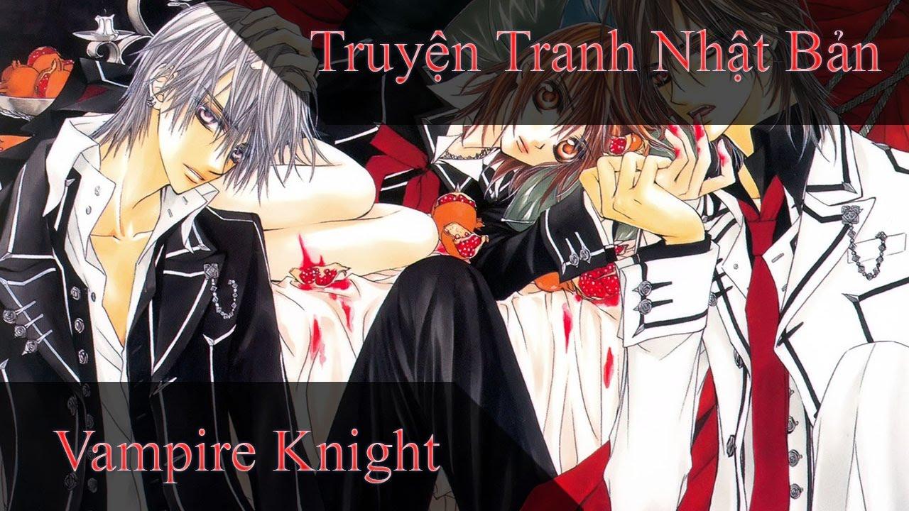 Vampire Knight : Chap 1   Truyện Tranh Nhật Bản   Ngô Trần Minh Thảo