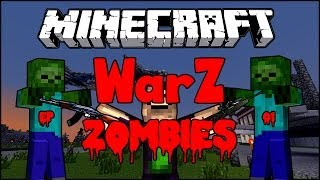 Minecraft : WarZ (Zombies) - EP01 - Welcome To The World, and military base [MCBrawl]