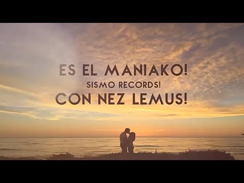 MANIAKO FEAT NEZ LEMUS-MIL MOTIVOS-(OFICIAL LYRIC VIDEO) 3-TRAK CD