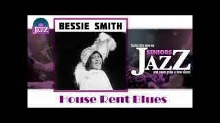 Bessie Smith - House Rent Blues (HD) Officiel Seniors Jazz