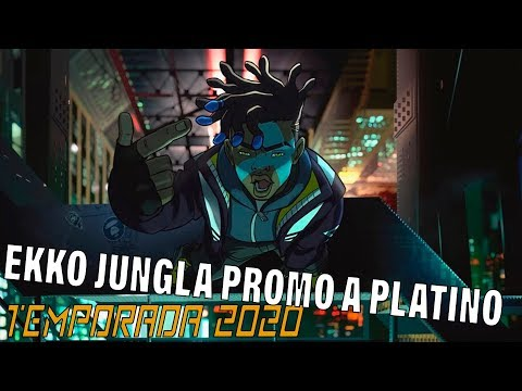 TEMPORADA 2020 | Ekko Jungla | La última partida de la PROMO!