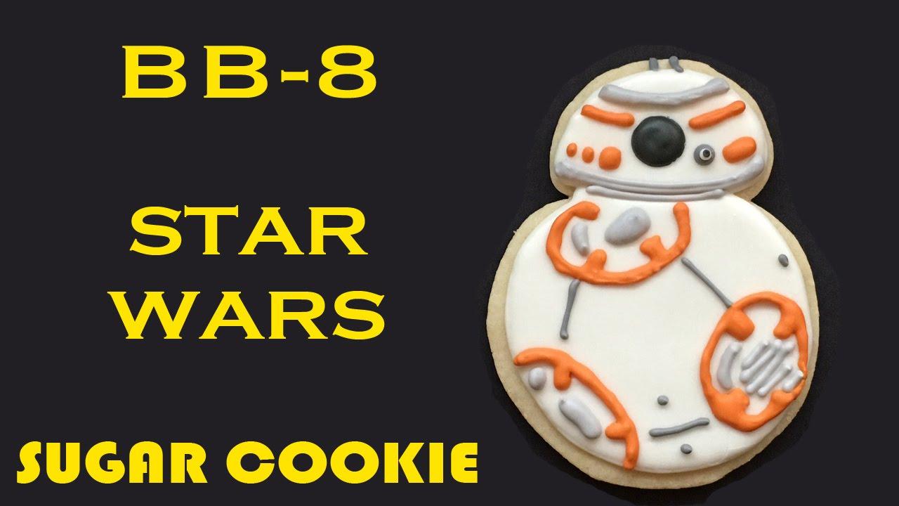 bb 8 star wars sugar cookie youtube. Black Bedroom Furniture Sets. Home Design Ideas