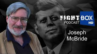 New JFK Files Explained by Joseph McBride, Longtime Researcher and Author